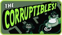 The Corruptibles